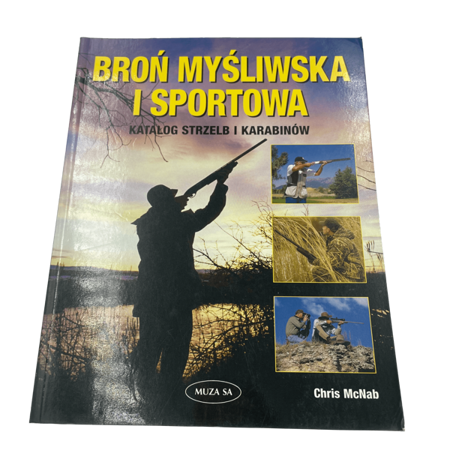 """""""Broń myśliwska i sportowa. Katalog strzelb i karabinów"""""""
